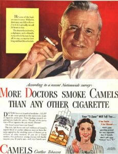 """a magazine advert features a doctor holding a cigarette. Text reads """"more doctors smoke camels than any other cigarette"""""""